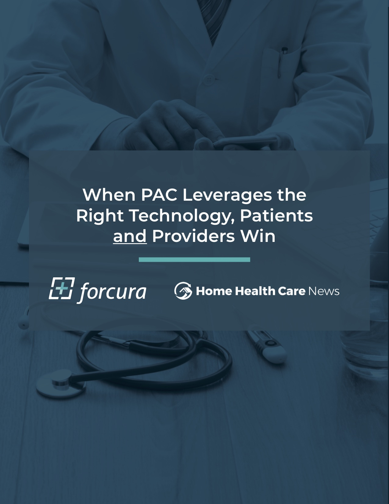when-pac-leverages-right-technology-patients-providers-win copy